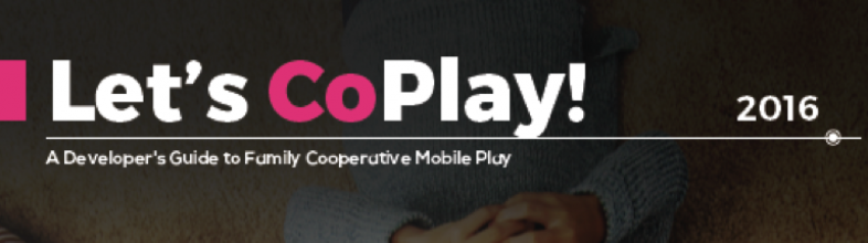New Developer's Guide to Mobile Family Co-play from PlayScience!